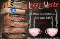 """Sala Consilina: al via la II edizione di """"LeggerMente – Letture interpretate e… una tazza di thè"""""""