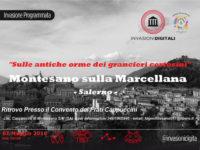 """Montesano: il 7 maggio tornano le """"Invasioni Digitali"""" sulle antiche orme dei grancieri certosini"""