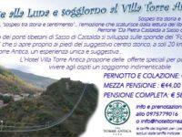 """Villa Torre Antica di Atena Lucana organizza l'offerta """"Ponte alla Luna e soggiorno in hotel"""""""