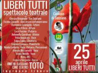"""Sassano: domani al Cine Teatro """"Totò"""" lo spettacolo """"Liberi Tutti"""" per commemorare il 25 aprile"""