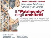 """Padula: domani presso la Certosa di San Lorenzo l'incontro """"Il Patrimonio degli architetti"""""""