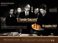 """Al Magic Hotel di Atena Lucana i sapori della Sicilia con """"E tavule cunzate"""""""