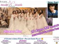 26 agosto – Sfilata di moda a cura dell'Atelier AS Couture di Antonietta Sabbatella