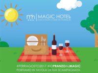Atena Lucana: il 15 agosto speciale pranzo di Ferragosto al Magic Hotel