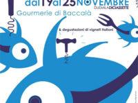 Dal 19 al 25 novembre – al Magic Hotel BACCALANDO, Gourmerie di Baccalà