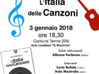 """Il 3 gennaio a Contursi Terme la presentazione del libro """"L'Italia delle Canzoni"""" di Italo Mastrolia"""