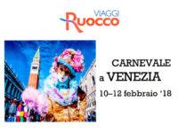 Viaggi Ruocco organizza dal 10 al 12 febbraio viaggio a Venezia per il Carnevale più bello d'Italia
