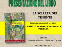 """Domani a Torraca la presentazione del libro """"La sciarpa del tenente"""" di Carmine Montuori"""