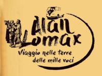 """Caggiano: chiude il sipario questa sera il progetto """"Alan Lomax…Viaggio nelle terre delle mille voci"""""""