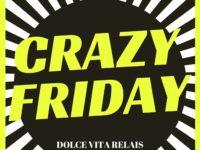 """Al Dolce Vita Relais di Sala Consilina ogni venerdì diventa """"crazy"""" con delle speciali promozioni"""
