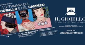 """""""Il Gioiello"""" ospita fino al 27 maggio la seconda edizione de """"La Settimana del Corallo e del Cammeo"""""""