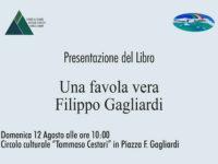 """Montesano: domani la presentazione del libro-documento """"Una favola vera – Filippo Gagliardi"""""""