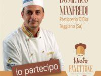 """La Pasticceria D'Elia di Teggiano tra i partecipanti del concorso nazionale """"Mastro Panettone"""""""