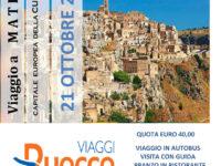 Il 21 ottobre alla scoperta di Matera con l'Agenzia Viaggi Ruocco di Padula