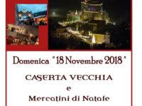 L'Agenzia Viaggi Ruocco organizza per il 18 novembre viaggio a Caserta Vecchia e al Castello di Limatola