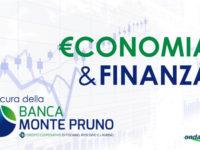 """Al via """"Economia&Finanza"""", la nuova rubrica a cura della Banca Monte Pruno"""