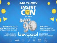 """Al Be Cool domani sera indietro nel tempo con l'evento """"Insert Coin – Nostalgia 90"""""""