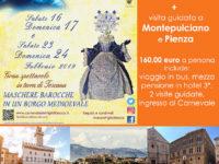 """Al """"Carnevale dei Figli di Bocco"""" e in visita a Montepulciano e Pienza con l'Agenzia Viaggi Ruocco"""