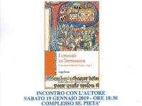 """Teggiano: il 19 gennaio incontro con Luigi Russo, autore del libro """"I Crociati in Terrasanta"""""""