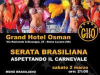 2 marzo – al Grand Hotel Osman SERATA BRASILIANA – aspettando il Carnevale