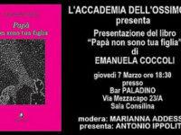 """Domani a Sala Consilina la presentazione del libro """"Papà non sono tua figlia"""" di Emanuela Coccoli"""