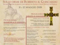 """""""Sulle orme di Roberto il Guiscardo"""",l'11 e 12 maggio escursione storica da Sanza a Sant'Agata di Puglia"""