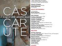 """Il 4 agosto a Roscigno l'incontro """"Càs Carùte"""" dedicato al recupero delle identità locali"""