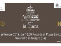 """Promozione del territorio. Domani a San Pietro al Tanagro la II edizione del Premio """"La Tiara"""""""