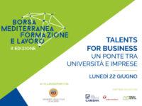 """Borsa Mediterranea Formazione e Lavoro. Domani """"Talents for business. Un ponte tra Università e imprese"""""""