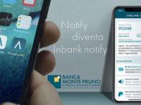 Economia&Finanza. Inbank Notify si rinnova e cambia aspetto – a cura della Banca Monte Pruno