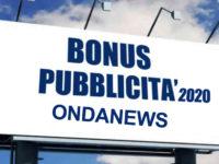 ONDANEWS – Bonus Pubblicità 2020: ecco come riceverlo