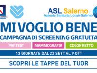 """Il 23 settembre riparte da Salerno """"Mi voglio Bene"""", la campagna di screening oncologici gratuiti dell'ASL"""