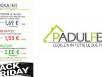 Alla Padulfer eccezionale Black Friday con tante offerte per l'edilizia da non lasciarsi sfuggire