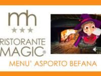 Prenota il tuo speciale pranzo della Befana al Magic Hotel di Atena Lucana
