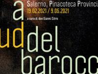 """""""A sud del Barocco"""" nel nuovo lotto della Pinacoteca di Salerno. Domani doppia inaugurazione"""