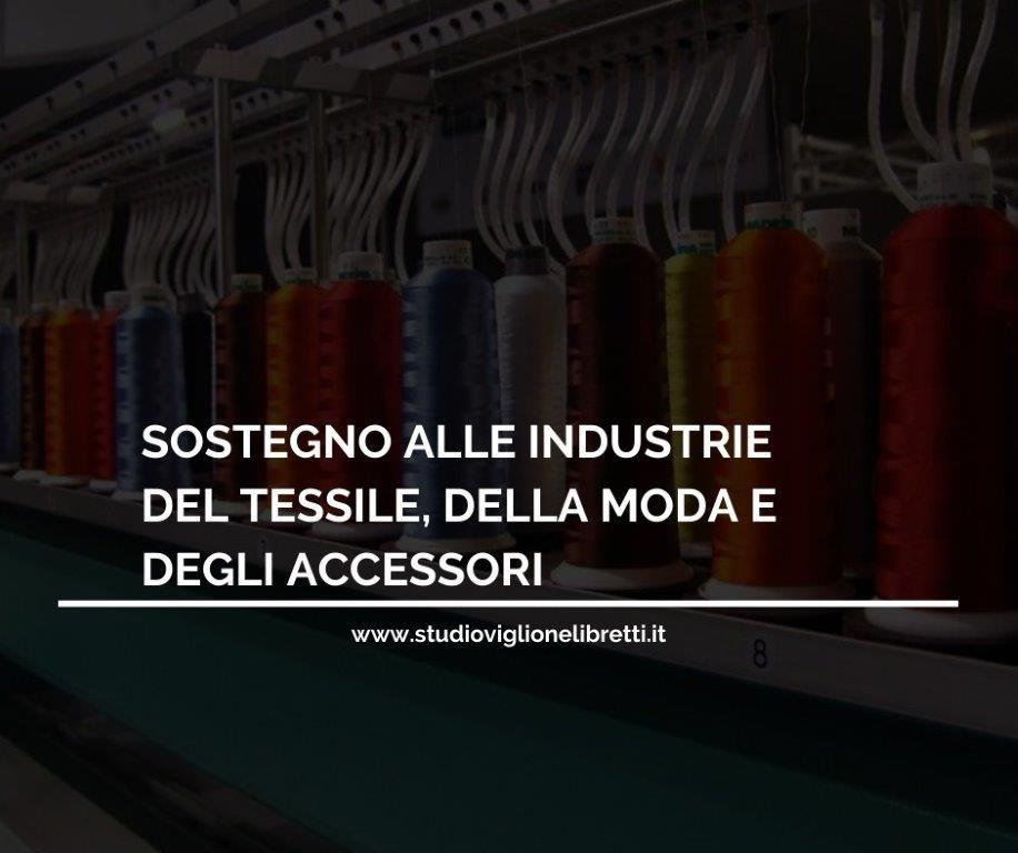 Sostegno alle industrie del tessile, della moda e degli accessori – a cura dello Studio Viglione Libretti
