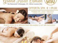 Coccole e relax al Grand Hotel Osman di Atena Lucana con l'OFFERTA SPA
