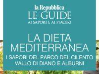 """I segreti della Dieta Mediterranea nella Guida de """"La Repubblica"""" dedicata al Parco Nazionale del Cilento, Vallo di Diano e Alburni"""