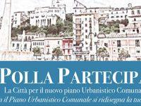 """""""Polla partecipa"""". Entro il 24 settembre le osservazioni dei cittadini sul Piano Urbanistico Comunale"""