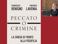 """""""Peccato o crimine – La Chiesa di fronte alla pedofilia"""". Questa sera presentazione del libro a Scario"""