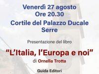 """Serre: domani presentazione del libro """"L'Italia, l'Europa e noi"""" della giornalista Ornella Trotta"""
