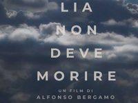 """""""Lia non deve morire"""". Il 25 settembre presentazione del film che sarà girato a Polla"""